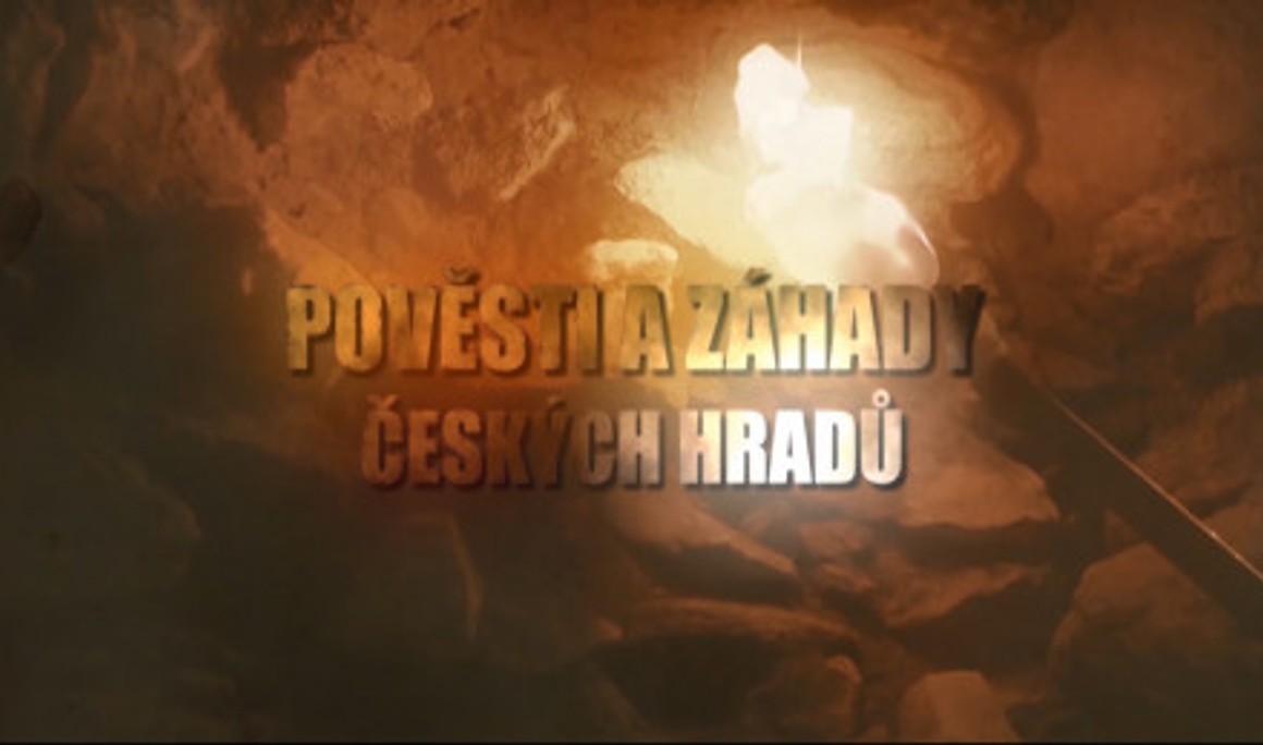 Pověsti a záhady českých hradů