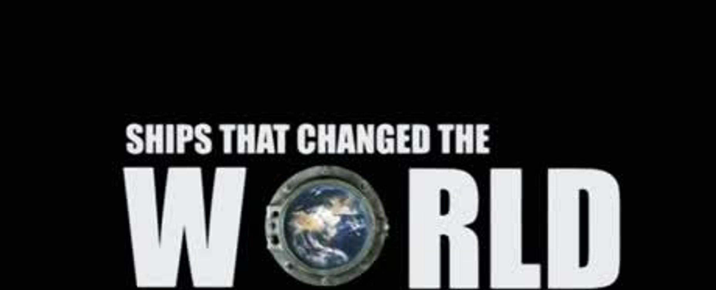 Lodě, které změnily svět