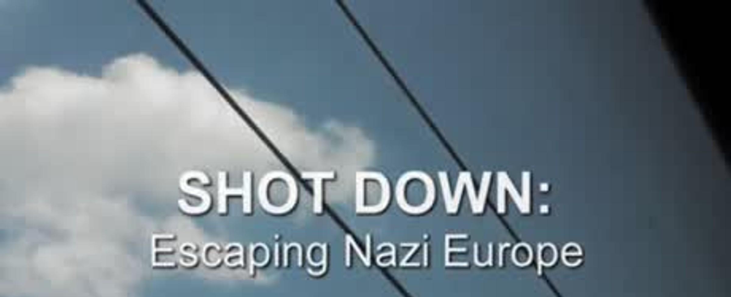 Sestřelen: Útěk z nacistické Evropy