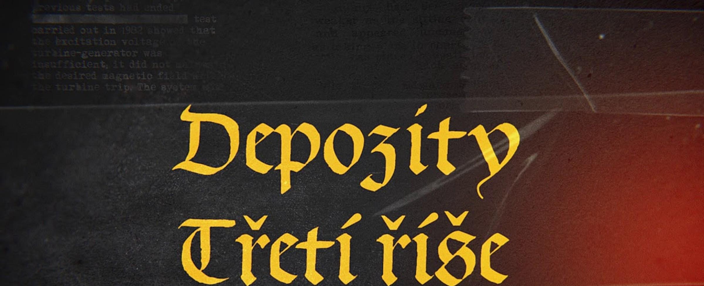 DEPOZITY III. ŘÍŠE